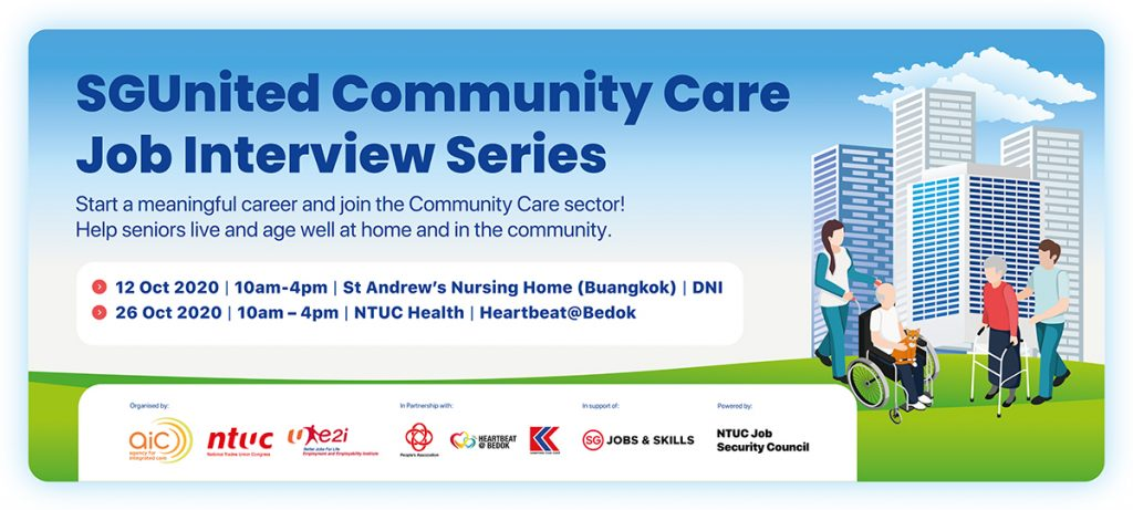 SGUnited Comm Care Job Interview Series - Heartbeat at Bedok - 26 Oct 2020