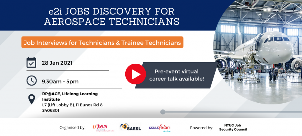 e2i Jobs Discovery for Aerospace Technicians: Job Interviews for Technicians & Trainee Technicians (28 Jan 2021)